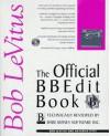 The Official Bbedit Book - Bob LeVitus, Natanya Pitts