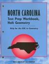 North Carolina Holt Geometry Test Prep Workbook: Help for the EOC in Geometry - Holt Rinehart