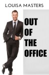 Out of the Office - Louisa Masters