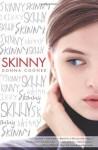 Skinny by Cooner, Donna (2014) Paperback - Donna Cooner