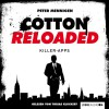 Killer Apps (Cotton Reloaded 8) - Peter Mennigen, Tobias Kluckert, Lübbe Audio