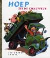 Hoep, zei de chauffeur - Miryam Yardumian, Tibor Gergely, Annie M.G. Schmidt