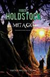 Mitago - Robert Holdstock