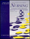 Study Guide To Accompany Nursing: A Human Needs Approach - Barbara R. Stright