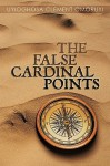 The False Cardinal Points - Clement Omoru Uyioghosa Clement Omoruyi