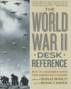 The World War II Desk Reference - Michael E. Haskew, Michael Hasken, Michael E. Haskew, Michael Haskew