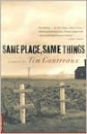 Same Place, Same Things: Stories - Tim Gautreaux