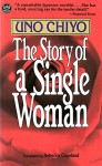 The Story of a Single Woman - Chiyo Uno
