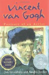Vincent Van Gogh: Portrait of an Artist - Jan Greenberg, Sandra Jordan