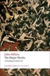 The Major Works (Oxford World's Classics) - John Milton, Stephen Orgel, Jonathan Goldberg