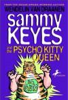 Sammy Keyes and the Psycho Kitty Queen - Wendelin Van Draanen