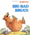 Big Bad Bruce - Bill Peet