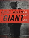 """Giant"" Size - Andy Warhol, Dave Hickey, Steven Bluttal"