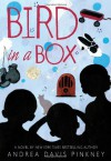 Bird in a Box - Andrea Davis Pinkney, Sean Qualls