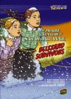 The Prairie Adventure of Sarah and Annie, Blizzard Survivors - Marty Rhodes Figley, Emma Carlson Berne, Richard Pimentel (ILT Carbajal, Ted Hammond