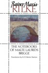 Notebooks of Malte Laurids Brigge, The: A Novel - Rainer Maria Rilke