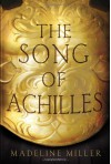 The Song of Achilles - Madeline Miller, David Thorpe, Isis Publishing Ltd
