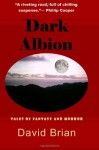 Dark Albion - David Brian