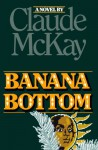 Banana Bottom - Claude McKay