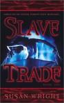 Slave Trade - Susan Wright