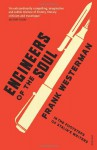 Engineers of the Soul: In the Footsteps of Stalin's Writers - Frank Westerman