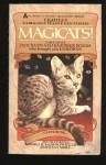 Magicats - Ursula K. Le Guin, Gardner R. Dozois, Jack Dann, Stephen King