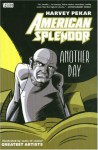 American Splendor: Another Day - Harvey Pekar, Ty Templeton, Eddie Campbell, Hilary Barta