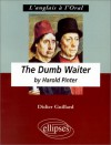 The Dumb Waiter - Harold Pinter