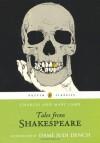 Tales from Shakespeare - Charles Lamb, Mary Lamb, Judi Dench