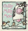 Chilly Milly Moo - Fiona Ross