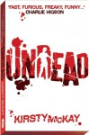 Undead Signed Edition - Kirsty McKay