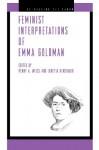 Feminist Interpretations of Emma Goldman - Penny A. Weiss