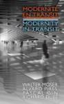 Modernite En Transit - Modernity in Transit - Richard Dube, Alvaro Pires, Pascal Gin