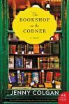 The Bookshop on the Corner: A Novel - Jenny Colgan