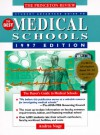 PR Student Advantage Guide to the Best Medical Schools, 1997 ed: The Buyer's Guide to Medical Schools (Annual) - John Katzman