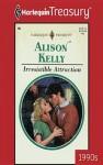 Irresistible Attraction - Alison Kelly