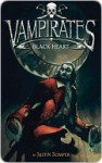 Black Heart (Vampirates Series #4) - Justin Somper