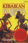 Kebaikan Kurawa: Mengungkap Kisah-kisah yang Tersembunyi - Pitoyo Amrih