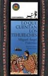 Lo que cuentan los tehuelches - Miguel Ángel Palermo, Lectorum Publications