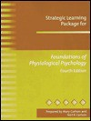 Strategic Learning Package for Foundations of Physiological Psychology - Mary Carlson, Neil R. Carlson