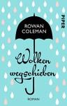 Wolken wegschieben: Roman - Rowan Coleman, Marieke Heimburger