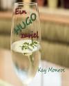 Ein Hugo zuviel - Doris Lösel, Kay Monroe