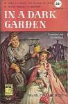In a Dark Garden - Frank G. Slaughter