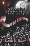 Bittersweet Symphony - Eugen M. Bacon