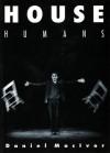 House Humans - Daniel MacIvor