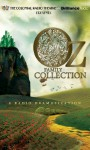 Oz Family Collection: The Wonderful Wizard of Oz, The Marvelous Land of Oz, Ozma of Oz, Dorothy and the Wizard in Oz, The Road to Oz, The Emerald City of Oz - L. Frank Baum, Jerry Robbins, Jerry Robbins, The Colonial Radio Players