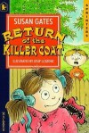 Return Of The Killer Coat - Susan Gates, Josip Lizatovic