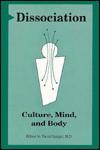Dissociation: Culture, Mind and Body - David Spiegel