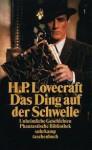 Das Ding auf der Schwelle. Unheimliche Geschichten (Phantastische Bibliothek Band 2) - H.P. Lovecraft, Rudolf Hermstein