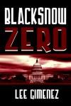 Blacksnow Zero - Lee Gimenez